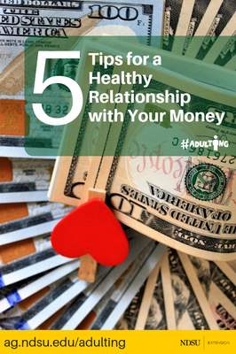 5 Tips for a Healthy Relationship with Your Money