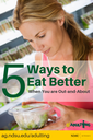 5 Ways to Eat Better when out and about