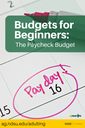 Budgets for Beginners The Paycheck Budget