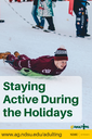 Staying Active During the Holidays