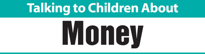 Talking to Children About Money