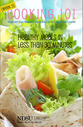 Helathy Meals in Less Than 30 Minutes