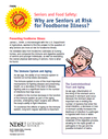 Seniors and Food Safety: Why are Seniors at Risk for Foodborne Illness?