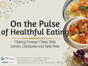 On the Pulse of Healthful Eating - Freezer Meals