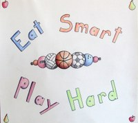 """This poster by Megan Tichy, Tower City, receives first place in the teen division of the 2014 """"""""Eat Smart. Play Hard."""""""" poster contest."""