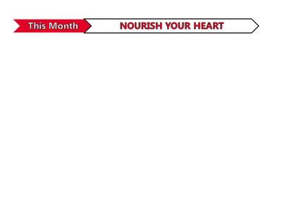 This Month - Nourish Your Heart