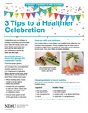 3 Tips to a Healthier Celebration