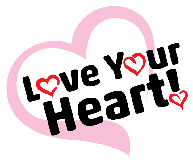 Love Your Heart!