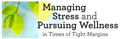 Managing Stress and Pursuing Wellness Series graphic